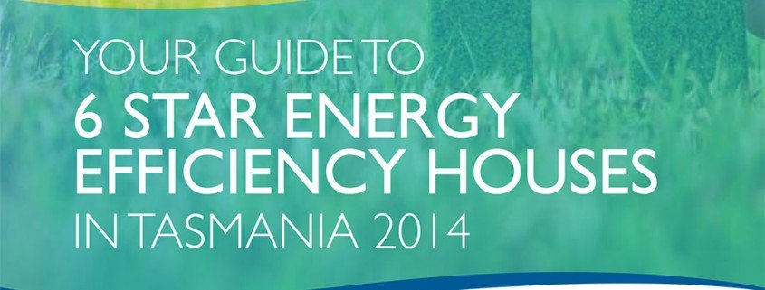 6 Star energy efficiency guide TAS 2014